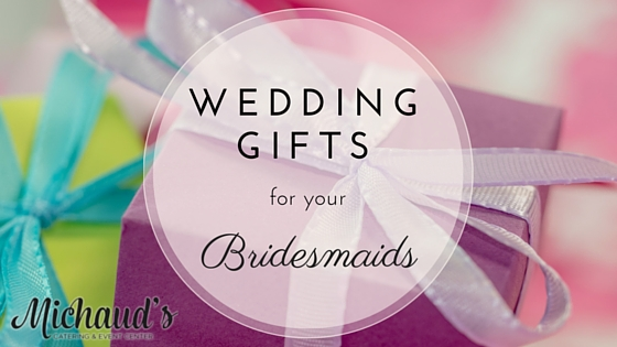 Wedding Gifts for your Bridesmaids